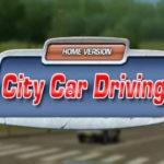 تحميل لعبة City Car Driving للكمبيوتر من ميديا فاير مجانا