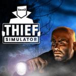 تحميل لعبة Thief Simulator للكمبيوتر برابط مباشر وبحجم صغير