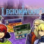 تحميل لعبة Legionwood 2 للكمبيوتر برابط مباشر وبحجم صغير