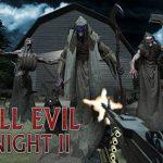 تحميل لعبة All Evil Night 2 للكمبيوتر برابط مباشر مجانا